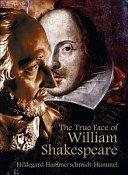 The True Face of William Shakespeare