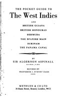 The Pocket Guide to the West Indies and British Giuana  British Honduras  Bermuda