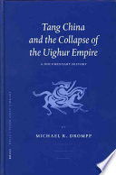 Tang China And The Collapse Of The Uighur Empire Book