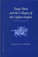Tang China And The Collapse Of The Uighur Empire
