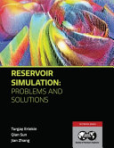 Reservoir Simulation Problems And Solutions Book PDF