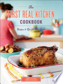 The First Real Kitchen Cookbook
