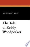 The Tale of Reddy Woodpecker