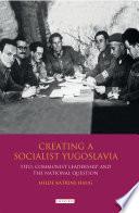 Creating a Socialist Yugoslavia