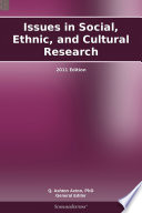 Issues in Social, Ethnic, and Cultural Research: 2011 Edition