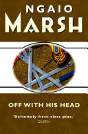 Pdf Off With His Head (The Ngaio Marsh Collection) Telecharger