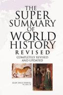 The Super Summary of World History Revised Pdf/ePub eBook