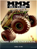 Mmx Hill Climb Game Guide Unofficial
