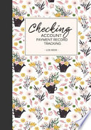 Checking Account Payment Record Tracking Log Book