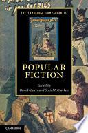 The Cambridge Companion to Popular Fiction Book PDF