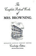 The Complete Poetical Works of Mrs  Browning