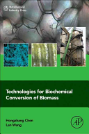Technologies for Biochemical Conversion of Biomass
