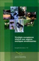 Stratégie européenne relative aux espèce exotiques envahissantes ebook