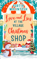 Love and Lies at The Village Christmas Shop: A laugh out loud romantic comedy perfect for Christmas 2018