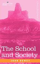 The School and Society Pdf/ePub eBook