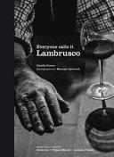 Everyone Calls it Lambrusco