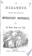 A Dialogue showing the Results of Improvident Marriages  or  a Scene from real life