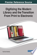 Digitizing The Modern Library And The Transition From Print To Electronic Book PDF