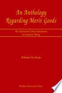 An Anthology Regarding Merit Goods
