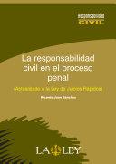 La responsabilidad civil en el proceso penal