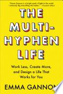 The Multi Hyphen Life