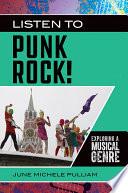 Listen to Punk Rock  Exploring a Musical Genre Book PDF