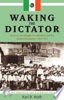 Waking The Dictator Book PDF