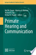 Primate Hearing and Communication Book