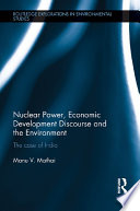 Nuclear Power  Economic Development Discourse and the Environment