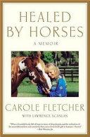 Healed by Horses: A Memoir - Seite 251