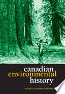 Canadian Environmental History