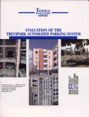 Evaluation of the Trevipark Automated Parking System