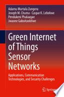 Green Internet of Things Sensor Networks