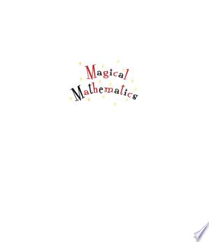 Download Magical Mathematics Free Books - EBOOK