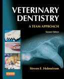 Veterinary Dentistry  A Team Approach   E Book