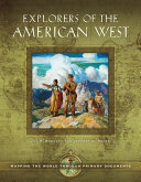 Explorers of the American West  Mapping the World through Primary Documents