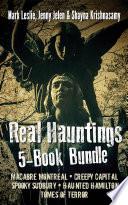 Real Hauntings 5 Book Bundle