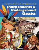 Critical survey of graphic novels: independents and underground classics