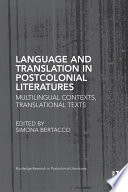 Language And Translation In Postcolonial Literatures