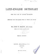 A Latin-English Dictionary for the Use of Junior Students