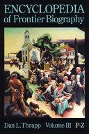 Encyclopedia of Frontier Biography  P Z