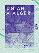 Pdf Un an à Alger - Excursions et souvenirs Telecharger
