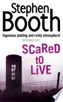 Scared to Live  Cooper and Fry Crime Series  Book 7