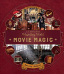 J.K. Rowling's Wizarding World: Movie Magic Volume Three: Amazing Artifacts
