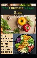 The Ultimate Vegan Bible