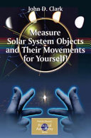 Pdf Measure Solar System Objects and Their Movements for Yourself! Telecharger