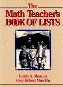 The Math Teacher s Book of Lists