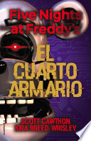 Five Nights at Freddy's. El cuarto armario