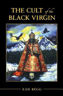 The Cult of the Black Virgin Book PDF