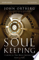 Soul Keeping Study Guide Book